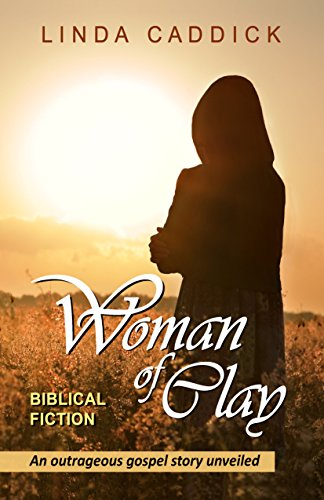 Book: Woman of Clay - a journey of the heart by Linda Caddick