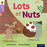 Oxford Reading Tree Traditional Tales: Level 1+: Lots of Nuts (Traditional Tales. Stage 1+)