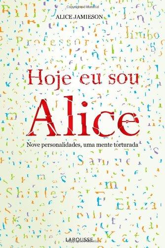 Hoje Eu Sou Alice