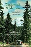 Windshield Wilderness: Cars, Roads, and Nature in Washington's National Parks (Weyerhaeuse...