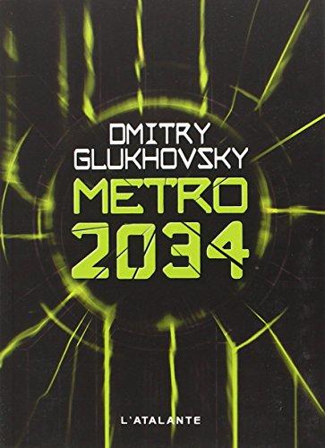 Métro 2034 (S F ET FANTASTIQUE)