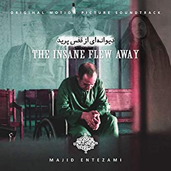 The Insane Flew Away (Original Motion Picture Soundtrack)