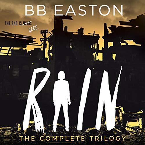 The Rain Trilogy Box Set Audiobook By BB Easton cover art