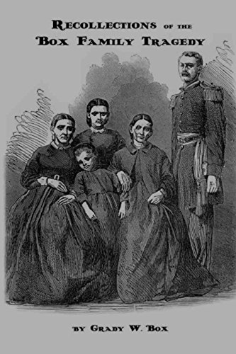 Recollections of the Box Family Tragedy
