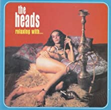 Relaxing With the Heads