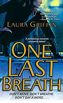 One Last Breath (Borderline Book 1) by [Laura Griffin]