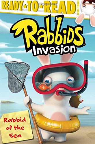 Rabbid of the Sea (Rabbids Invasion - Ready-To-Read Level 3)
