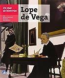 Lope de Vega (Un mar de historias)