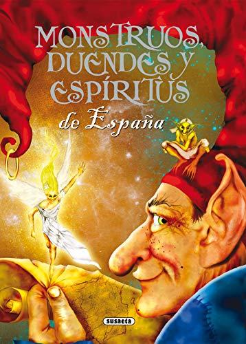 Monstruos, duendes y espíritus de España (Seres Fantásticos Y Mitológico)