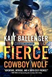 Fierce Cowboy Wolf: A Sexy Paranormal Wolf Shifter Romance (Seven Range Shifters Book 4)