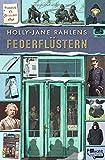 Holly-Jane Rahlens: Federflüstern