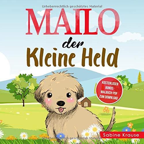 MAILO DER KLEINE HELD: Mitmachbuch 2 Jahre - Gute Nacht Geschichten ab 2 Jahren für Ihr Kind als Vorlesebuch