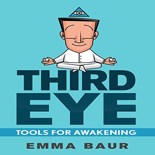 Third Eye: Tools for Awakening audiobook cover art