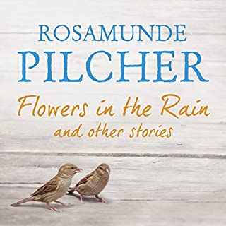 Flowers in the Rain                   By:                                                                                                                                 Rosamunde Pilcher                               Narrated by:                                                                                                                                 Helen Johns,                                                                                        Lucy Paterson,                                                                                        Jilly Bond                      Length: 8 hrs and 56 mins     1 rating     Overall 1.0