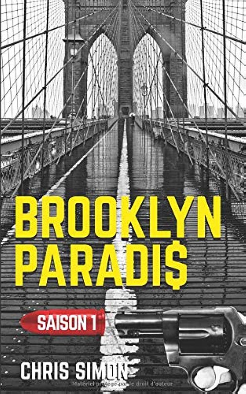 対角線マンモス一瞬Brooklyn Paradis: saison 1 - intégrale