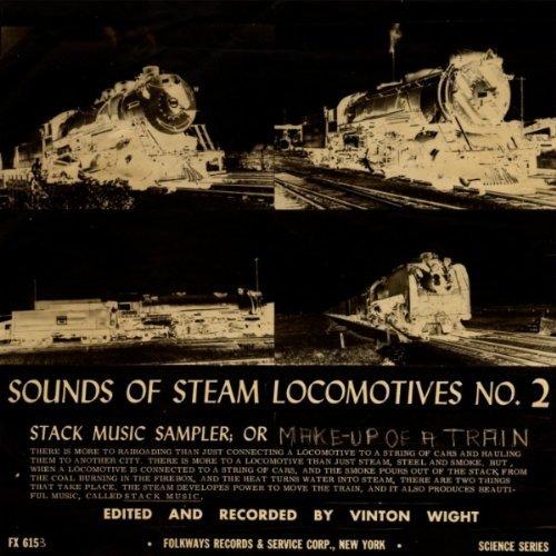 Steam Locomotives 2 by Sounds of Steam Locomotives No. 2: Stack Music Sam (2012-05-30)