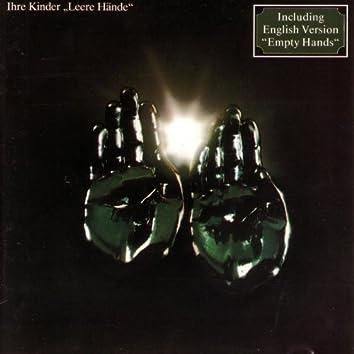 Leere Hände / Empty Hands