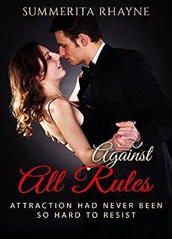 Against All Rules by [Summerita Rhayne]