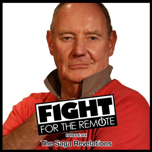 Fight for the Remote, Episode 6 audiobook cover art