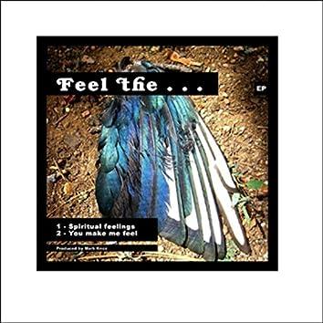 Feel The … EP