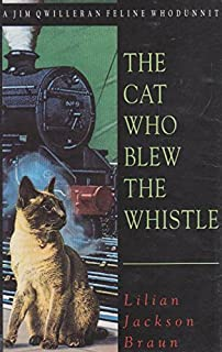 Cat Who Blew the Whistle
