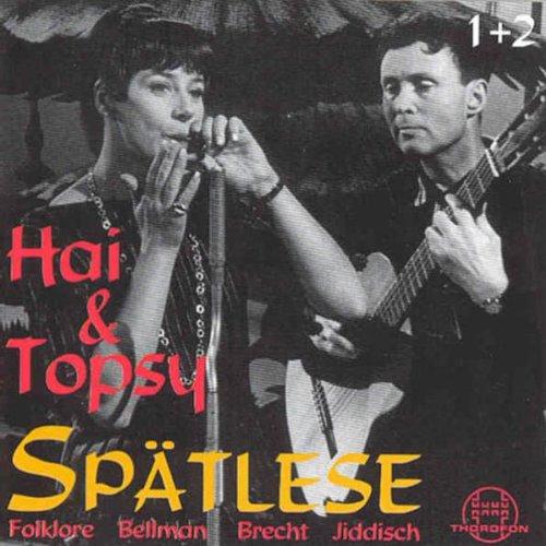 Spatlese: Folklore, Bellman, Brecht