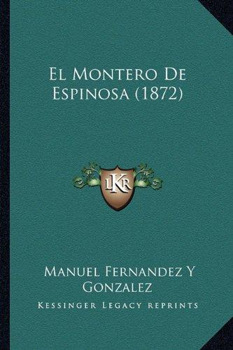 Montero De Espinosa (1872)