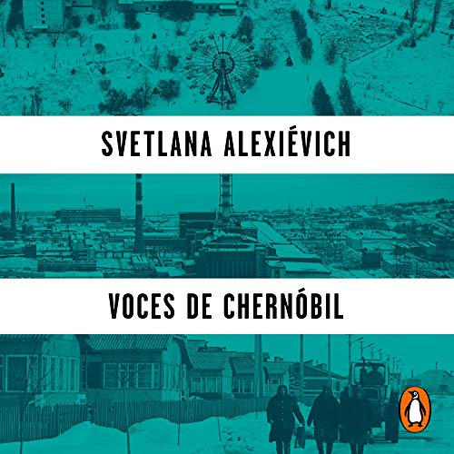 Voces de Chernóbil [Voices from Chernobyl] audiobook cover art