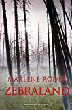 Marlene Röder: Zebraland