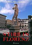 Stirb in Florenz