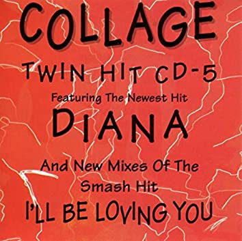 Diana / I'll Be Loving You