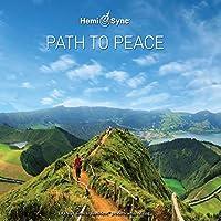 パス・トゥ・ピース:Path to Peace [ヘミシンク]