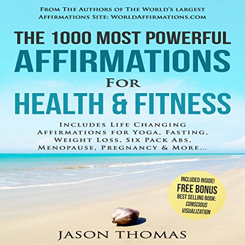 The 1000 Most Powerful Affirmations for Health & Fitness cover art