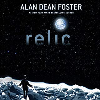 Relic                   By:                                                                                                                                 Alan Dean Foster                               Narrated by:                                                                                                                                 Marc Thompson                      Length: 12 hrs and 30 mins     32 ratings     Overall 4.3