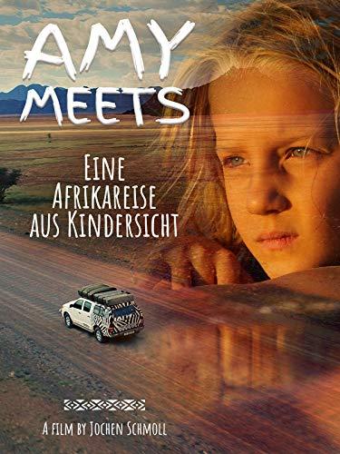 Amy Meets - Eine Afrikareise aus Kindersicht [dt./OV]