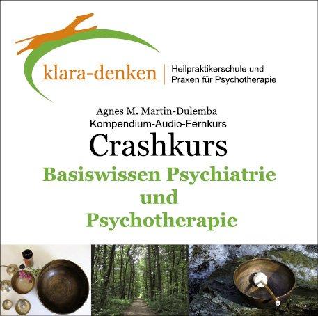 Basiswissen Psychiatrie und Psychotherapie