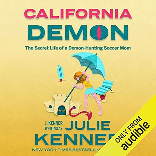 California Demon Audiobook By Julie Kenner cover art