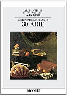 ARIE ANTICHE: 30 ARIE VOL. 1