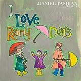 I Love Rainy Days