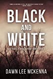 Black and White (The Dismal, Florida Suspense Series Book 1)