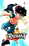 Radiant, Tome 1
