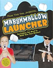 Marshmallow Launcher: Ready, Aim, Fire-Here Come the Marshmallows! by Cider Mill Press (2010-08-17)