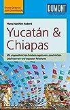 DuMont Reise-Taschenbuch Reiseführer Yucatan&Chiapas (DuMont Reise-Taschenbuch E-Book) (German Edition)