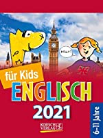 Sprachkal. Englisch fuer Kids 2021: Tages-Abreisskalender fuer Kinder zum Lernen der englischen Sprache I Aufstellbar I 12 x 16 cm