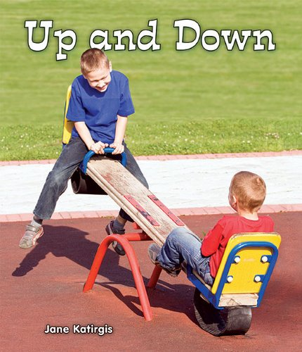 Up and Down (All about Opposites)