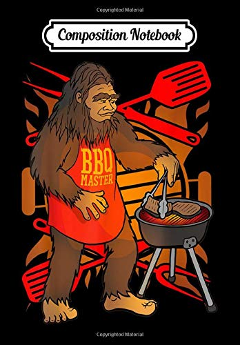 Composition Notebook: Funny Bigfoot Chef Grill BBQ Master Barbecue Gift, Journal 6 x 9, 100 Page Blank Lined Paperback Journal/Notebook