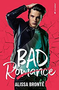 Bad Romance par Alissa Brontë