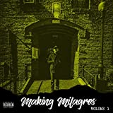 Making Milagros, Vol. 1 [Explicit]