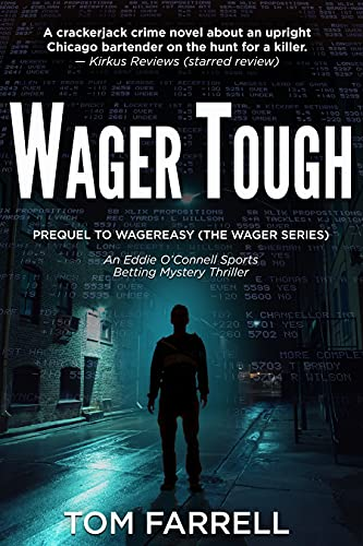 Wager Tough: Prequel to WagerEasy (The Wager Series) (English Edition)