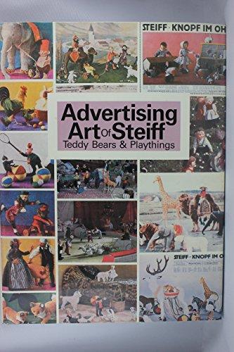 Advertising Art of Steiff: Teddy Bears and Playthings